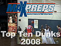 Top Ten High School Dunks of 2008