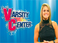 Varsity Center - Two teams to watch!