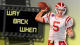 Way Back When - Matt Barkley