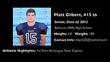 Matt Gilbert 2011 Senior Highlights- Bellevue, WA