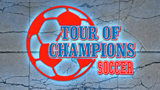 TOUR OF CHAMPIONS SOCCER ANNOUNCEMENT