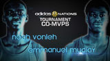 Adidas Nations - Co-MVPs, Vonleh & Mudiay