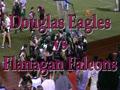 Flanagan Falcons vs Douglas Eagles 7