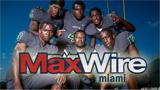 MaxWire Miami - November 6