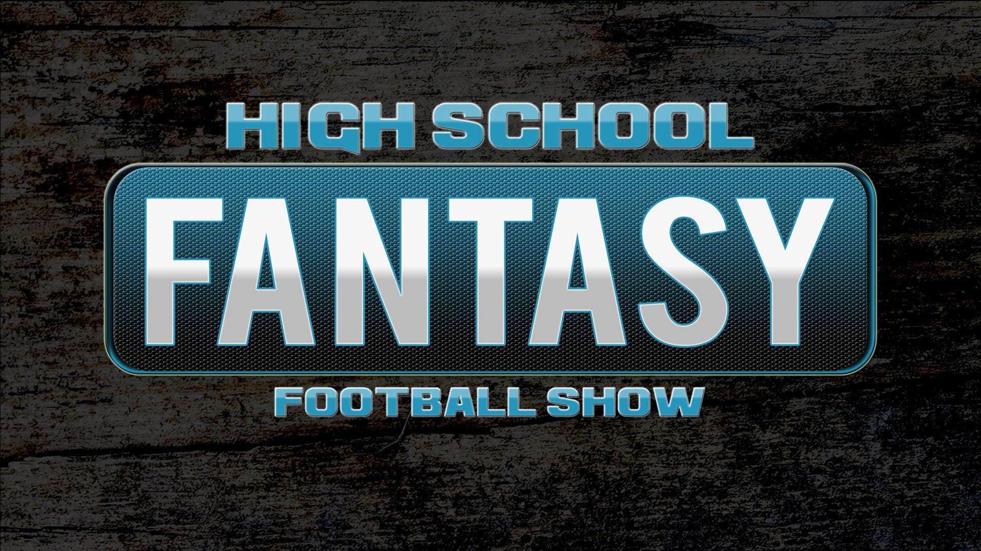 HIGH SCHOOL FANTASY FOOTBALL - October 16