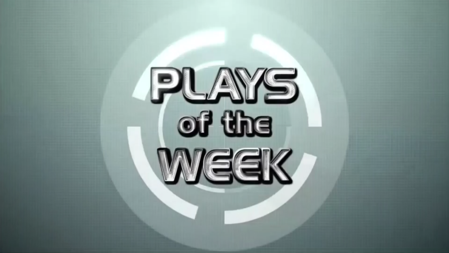 PLAYS OF THE WEEK - October 13